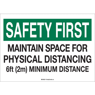 Brady COV2SS Health and Safety Sign - 10 X 14 SS SAFETY FIRST PHYS DISTANCING