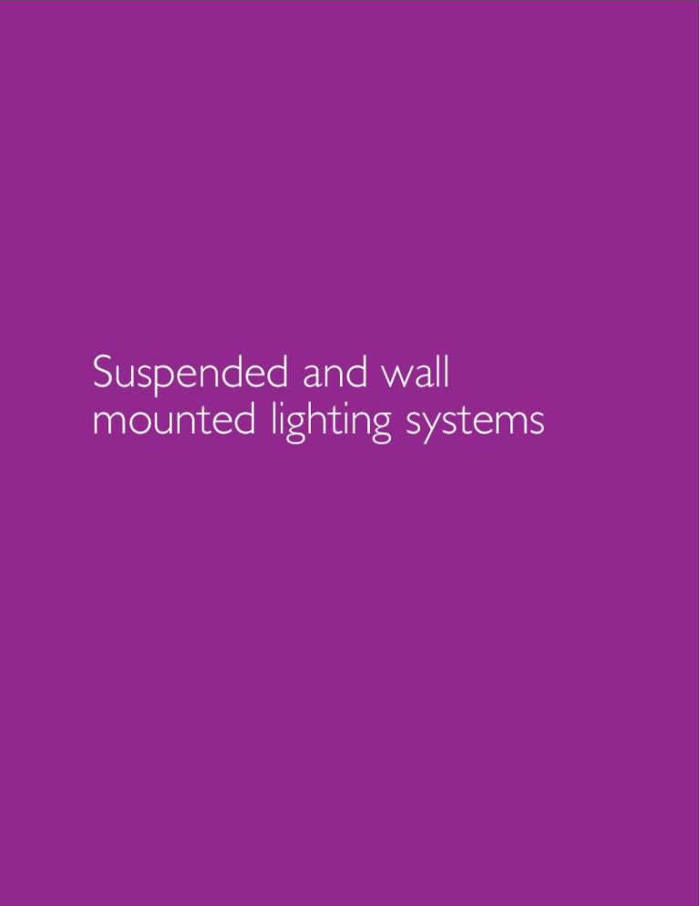 Suspended and Wall Mounted Lighting Systems